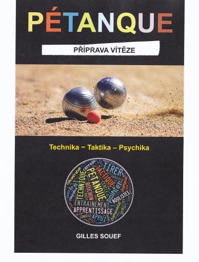 """Právě vyšla kniha v češtině: """"Pétanque – Příprava vítěze"""""""
