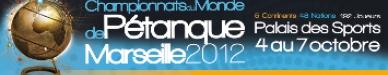 Mistrovství světa v pétanque -  Marseille 2012